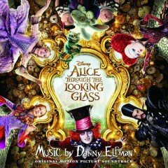 Alice Through The Looking Glass OST