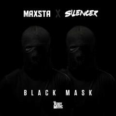 Black Mask (Single) - Maxsta, Silencer