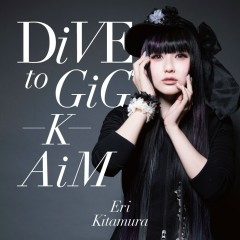 DiVE to GiG – K – AiM