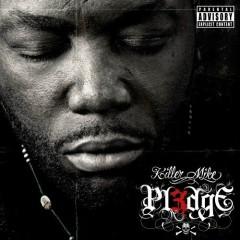Pl3dge - Killer Mike