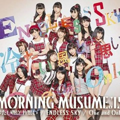Tsumetai Kaze to Kataomoi / ENDLESS SKY / One and Only - Morning Musume. '15