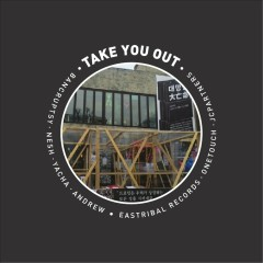 Take You Out (Single)