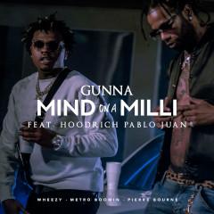 Mind On A Milli (Single) - Gunna