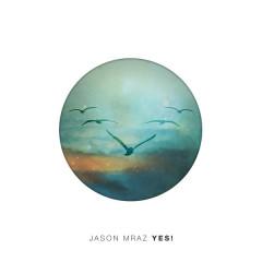 Yes! - Jason Mraz