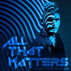 All That Matters (Single)