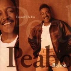 Through The Fire - Peabo Bryson
