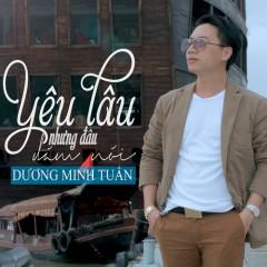 Yêu Lâu Nhưng Đâu Dám Nói (Single) - Dương Minh Tuấn