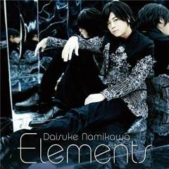 Elements - Daisuke Namikawa