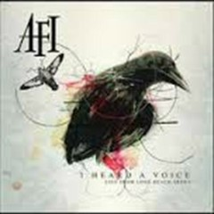 I Heard A Voice (Live From Long Beach Arena) (CD1) - AFI