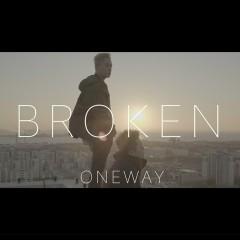 Broken (Single) - One Way