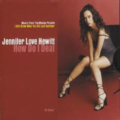 How Do I Deal (US CD single) - Jennifer Love Hewitt