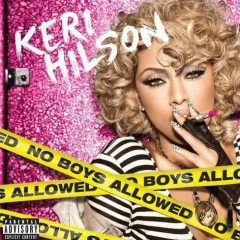 No Boys Allowed (Deluxe Edition) - Keri Hilson