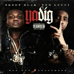 YA DIG (Single) - YFN Lucci