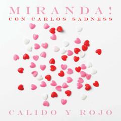 Cálido Y Rojo (Single) - Miranda!