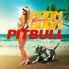Muévelo Loca Boom Boom (Single) - Pitbull