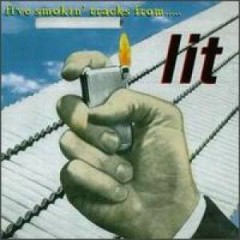 Five Smoking Tracks From… Lit - EP - Lit