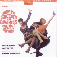 How To Succeed In Business Without Really Trying OST