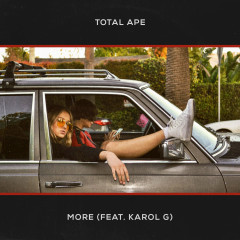 More (Single) - Total Ape, Karol G