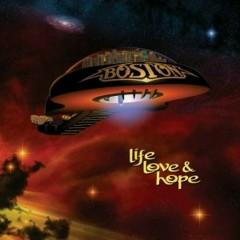 Life, Love & Hope - Boston