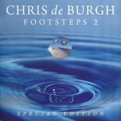 Footsteps 2 (Special Edition) - Chris De Burgh