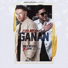 Los Mios Ganan (Single) - Miky Woodz, Juhn
