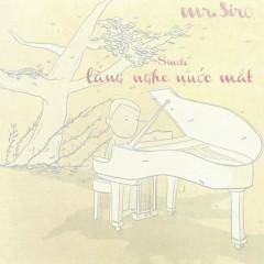 Lắng Nghe Nước Mắt (Single) - Mr. Siro