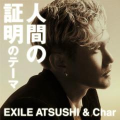 Ningen No Shoumei No Theme - Exile Atsushi, Char