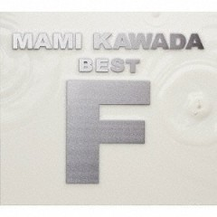 Mami Kawada Best 'F' CD1 - Mami Kawada