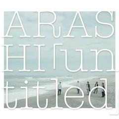 「untitled」CD1 - Arashi