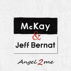 Angel 2 Me - McKay