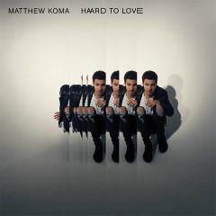 Hard To Love (Single)