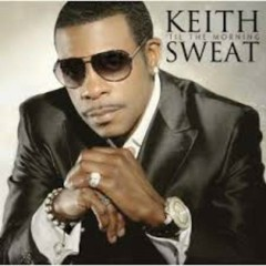 Til the Morning - Keith Sweat
