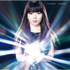 ホログラフィー(Holography) - Yui Makino