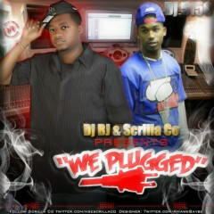 We Plugged (CD1) - Scrilla