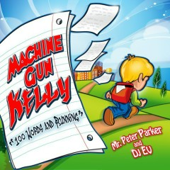 100 Words And Running (CD1) - Machine Gun Kelly