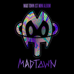 MAD TOWN - Mad Town