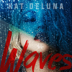 Waves (Single) - Kat Deluna