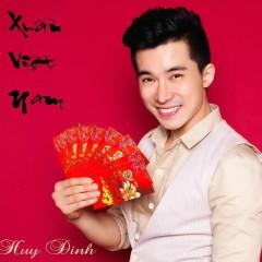 Xuân Việt Nam (Single) - Huy Dinh