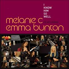 I Know Him So Well - Single - Melanie C,Emma Bunton