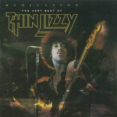 Dedication The Very Best Of Thin Lizzy (CD2) - Thin Lizzy