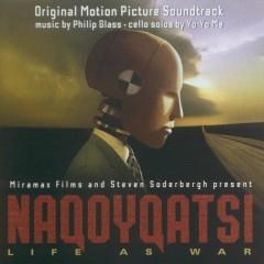 Naqoyqatsi Life s War OST  - Philip Glass,Yo-Yo Ma