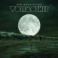 New Moon Rising (Single) - Wolfmother