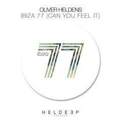 Ibiza 77 (Can You Feel It) (Single) - Oliver Heldens