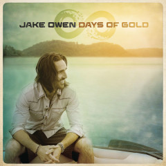 Days Of Gold - Jake Owen