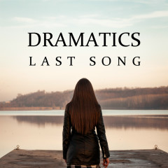 Last Song (Single) - Dramatics