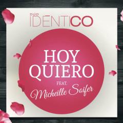 Hoy Quiero (Single)