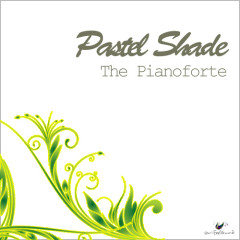 The Pianoforte - Pastel Shade