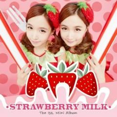 The 1st. Mini Album -                                                                   Strawberry Milk