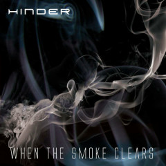 When The Smoke Clears (Deluxe Edition) - Hinder