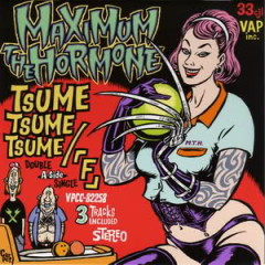 爪爪爪/「F」(Tsume Tsume Tsume / F) - MAXIMUM THE HORMONE
